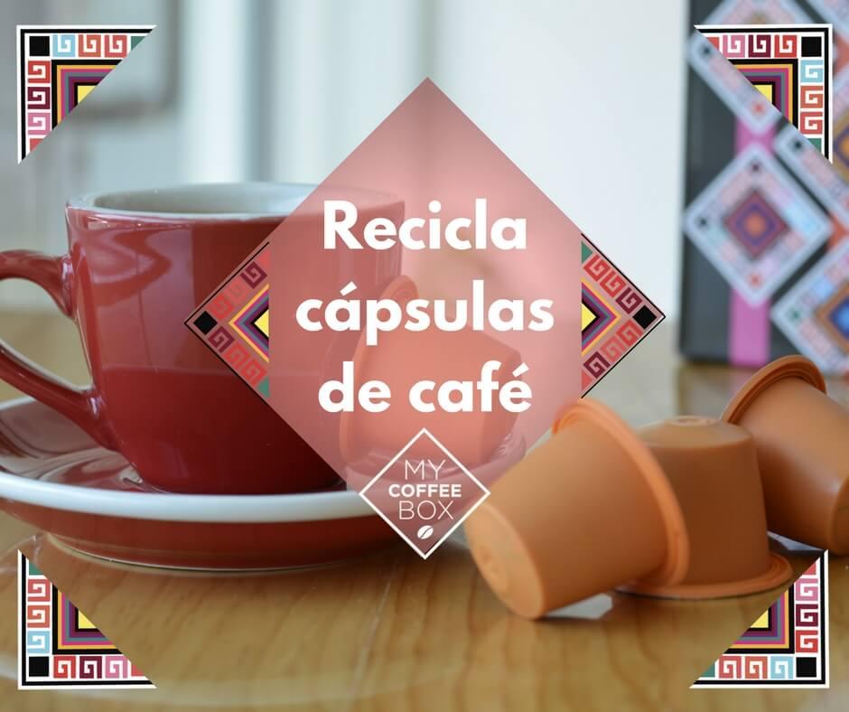 Reciclar cápsulas de café